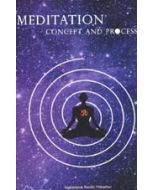 Meditation : Concepts and Process