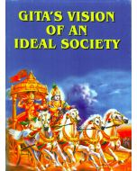Gita's Vision Of An Ideal Society