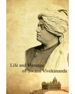 Life and Message of Swami Vivekananda