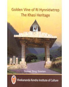 Golden Vine of Ri-Hynniewtrep: The Khasi Heritage