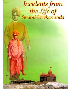 Incidents From the Life Of  Swami Vivekananda