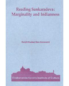 """""""Reading Sankaradeva: Marginality and Indianness   (2nd impression)"""""""