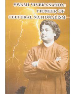 Swami Vivekananda:Pioneer of Cultural Nationalism