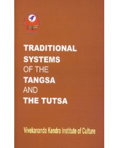 Traditional Systems of the  Tangsa and the Tutsa