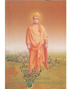 Incredible India - Love India as Swamiji Loved Her