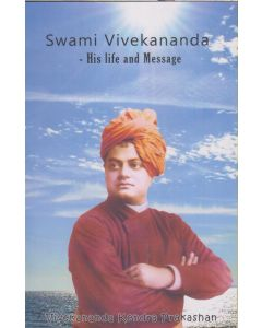 Swami Vivekananda - His Life and Message