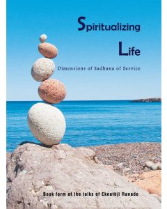 Spiritualising Life : Dimensions of sadhana of service