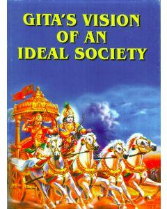 Gita's Vision Of An Ideal Society