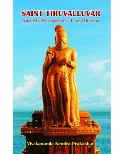 Saint Thiruvalluvar And His  Message