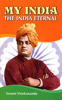 My India the India Eternal